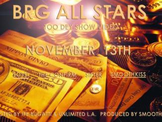 wpid-brg-all-stars-too-dey-show-video
