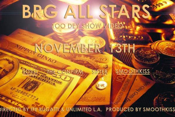 wpid-brg-all-stars-too-dey-show-video