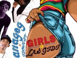 Danagog-Ft-Dj-Consequence-–-Girls-In-Gidi