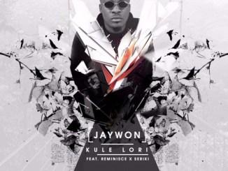 jaywon-ft-reminisce-kule-lori-art