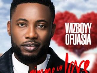 Wizboyy-–-Gimme-Ur-Love