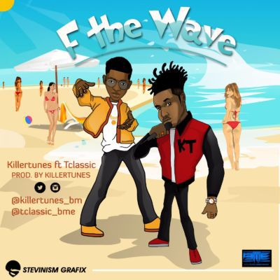 "killertunes-–-""f-the-wave""-ft"