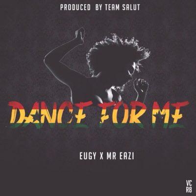 "eugy-x-mr-eazi-–-""dance-for-me"""
