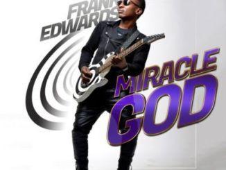 frank-edwards-–-miracle-god-birthday-ep