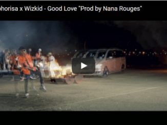 VIDEO Premiere: Dj Maphorisa x Wizkid – Good Love