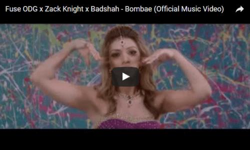 VIDEO: Fuse ODG x Zack Knight x Badshah – Bombae