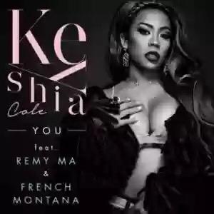 Download MP3: Keyshia Cole – You Ft. French Montana & Remy Ma