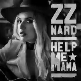 Download MP3: ZZ Ward – Help Me Mama