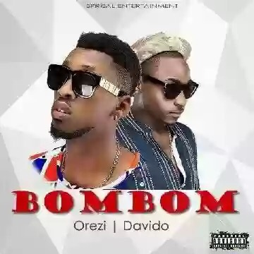 Download MP3: Orezi Ft. Davido – Bombom