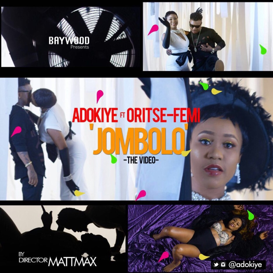 VIDEO Trailer - ADOKIYE - JOMBOLO FT ORITSEFEMI