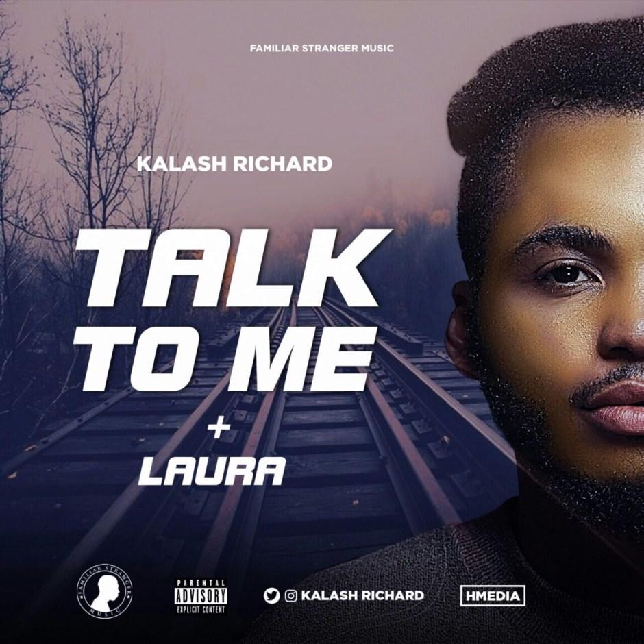 Download Kalash Richard - Talk To Me + Laura