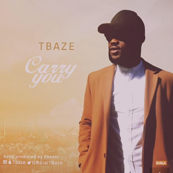 Download MP3: TBaze - Carry You