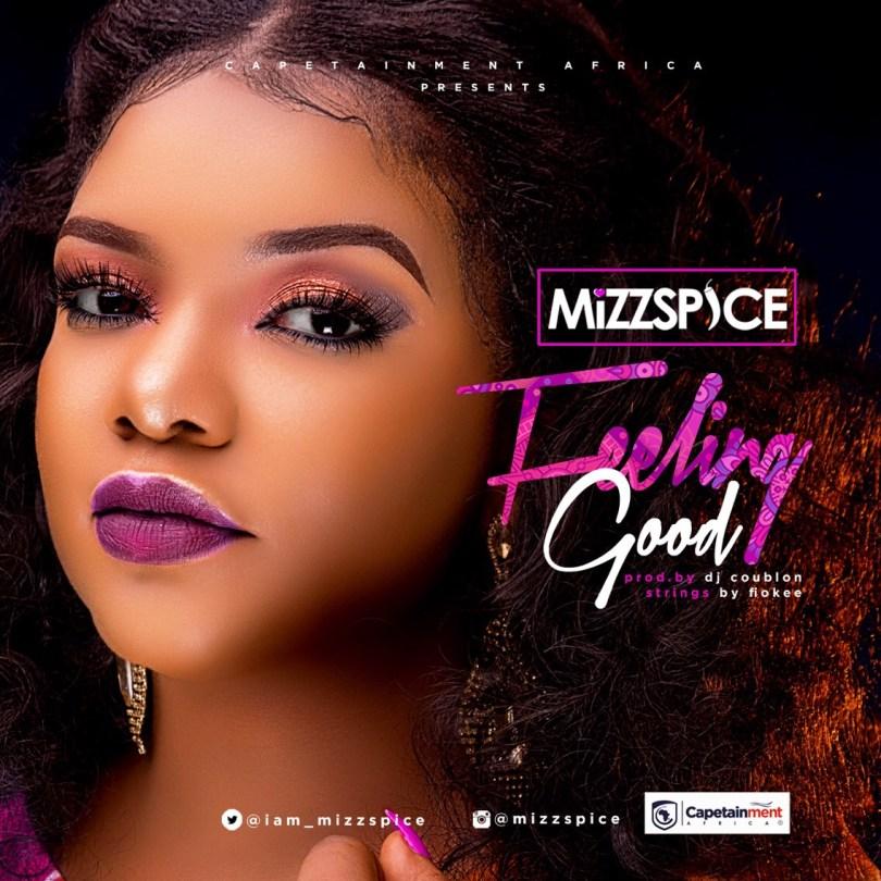 Download MP3: Mizz Spice - Feeling Good