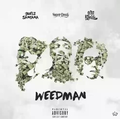 "Download MP3: JUELZ SANTANA FT. SNOOP DOGG & WIZ KHALIFA ""MR. WEEDMAN"