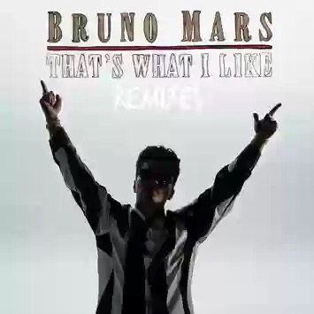 Download MP3: Bruno Mars - That's What I Like (Remix) feat. Gucci Mane