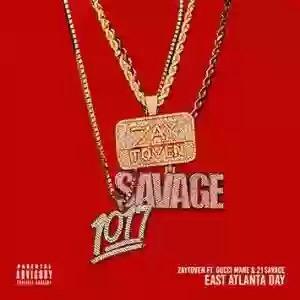 Download MP3: Zaytoven – East Atlanta Day Ft. Gucci Mane & 21 Savage