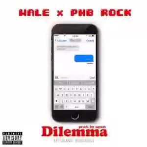 Download MP3: Wale – Dilemma F**king Tonight Ft. PnB Rock