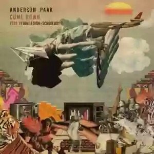 Download MP3: Anderson .Paak – Come Down Remix Ft. ScHoolboy Q & Ty Dolla $ign