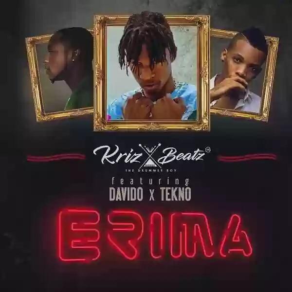 Download MP3: Kriz Beatz – Erima Ft. Davido x Tekno