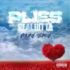 Download MP3: Plies – Real Hitta Ft. Kodak Black