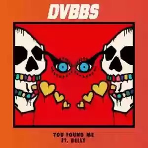 Download Dvbbs – You Found Me Ft. Belly