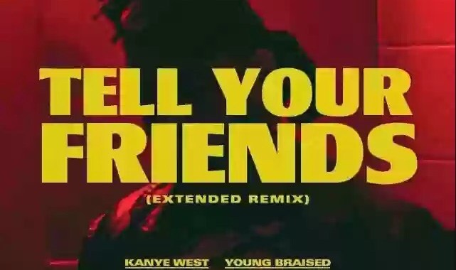 Download MP3: The Weeknd – Tell Your Friends Remix Ft Kanye West, Drake, Nas, Ghostface Killah, Belly & Young Braised