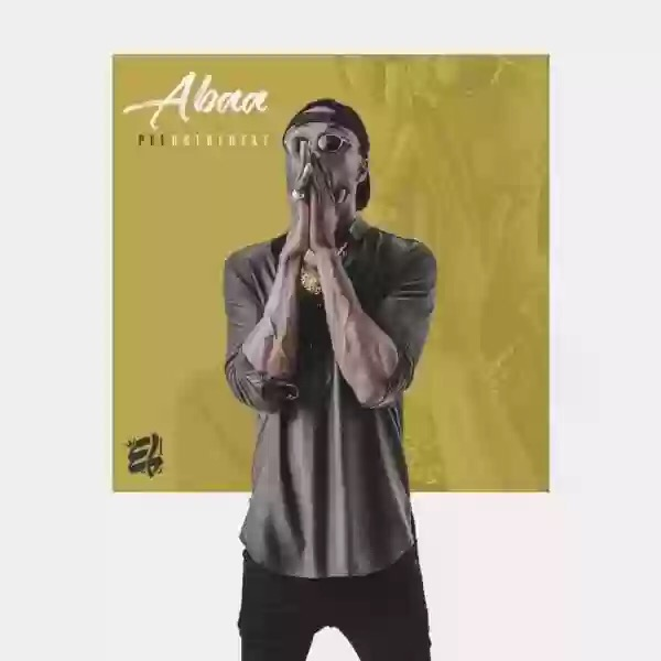 "Download E.L – ""ABAA"" (PROD BY PEEONTHEBEAT)"