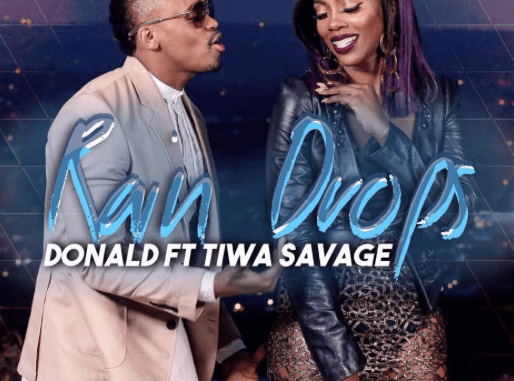 VIDEO: Donald Ft. Tiwa Savage – Rain Drops