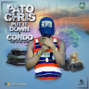 Patochris - Put  It Down