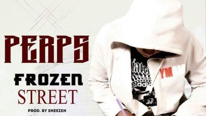Perps - Frozen Street
