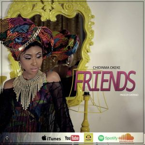 Chidinma Okeke - Friends