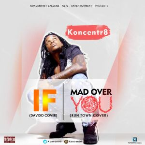 Koncentr8 - IF + Mad Over You [Cover]