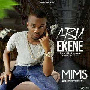 Mims - Abu Ekene