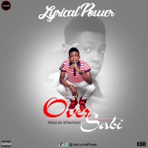 Lyrical Power - Over sabi