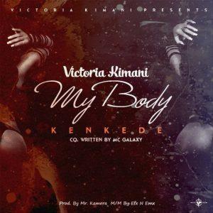 Victoria Kimani – Kenkede (My Body)