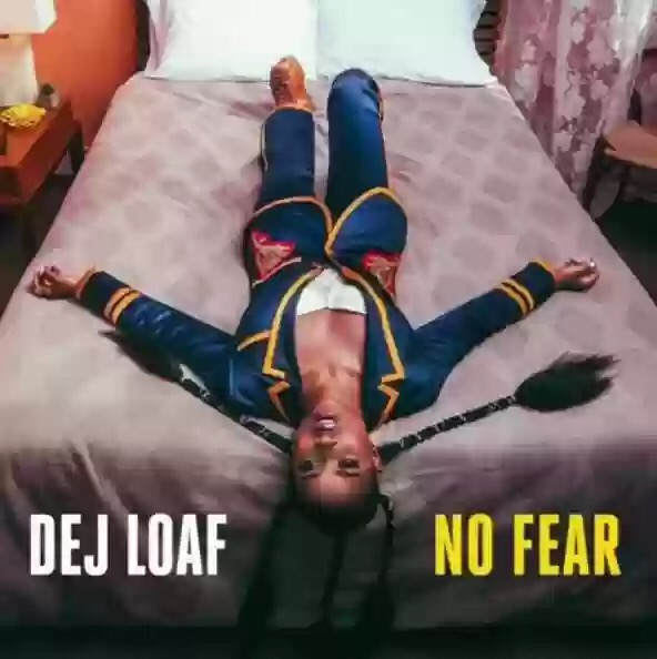 DeJ Loaf - No Fear mp3 download