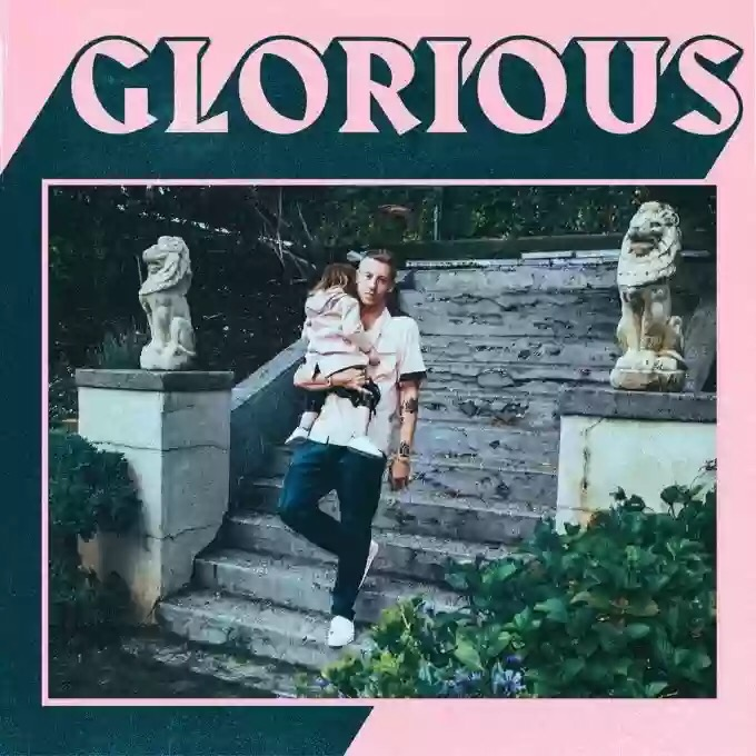 Download Macklemore – Glorious Ft Skylar Grey