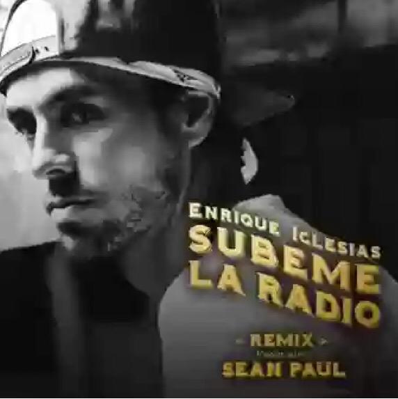 New Music: Enrique Iglesias - Subeme La Radio Remix Ft. Sean Paul
