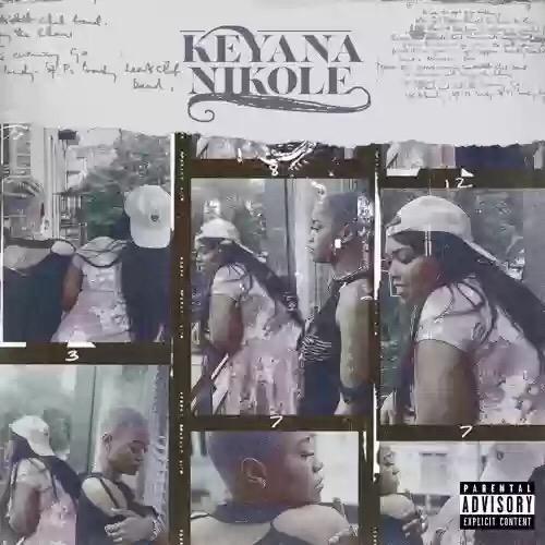 Download Keke Palmer KeyanaNikole' EP