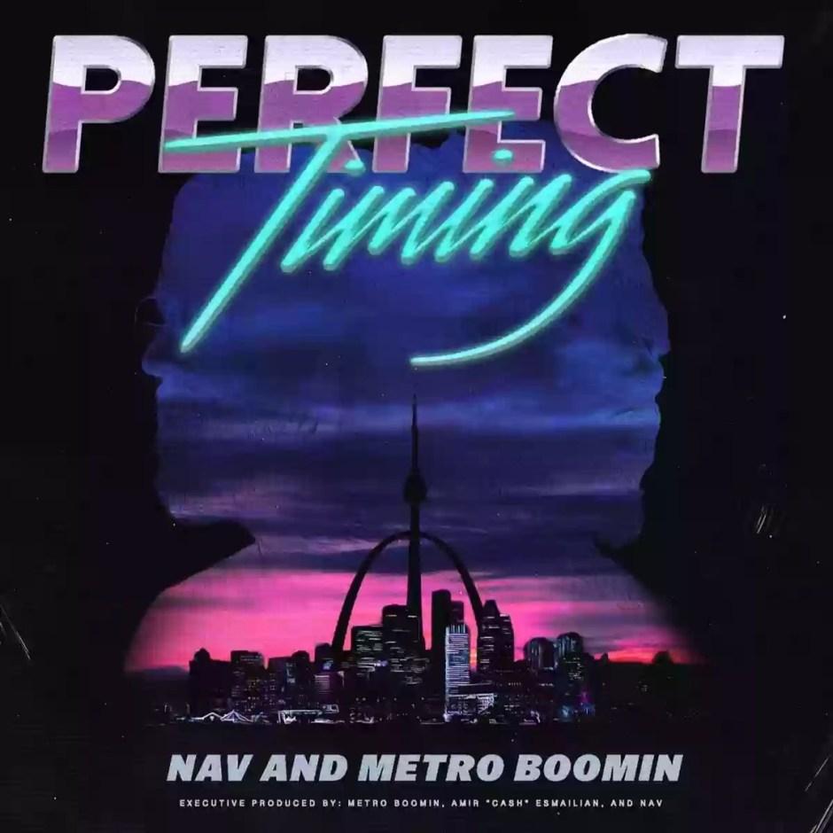 Download MP3: Nav & Metro Boomin - Perfect Timing Intro