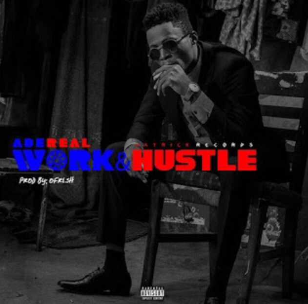 Download Adereal - Work And Hustle