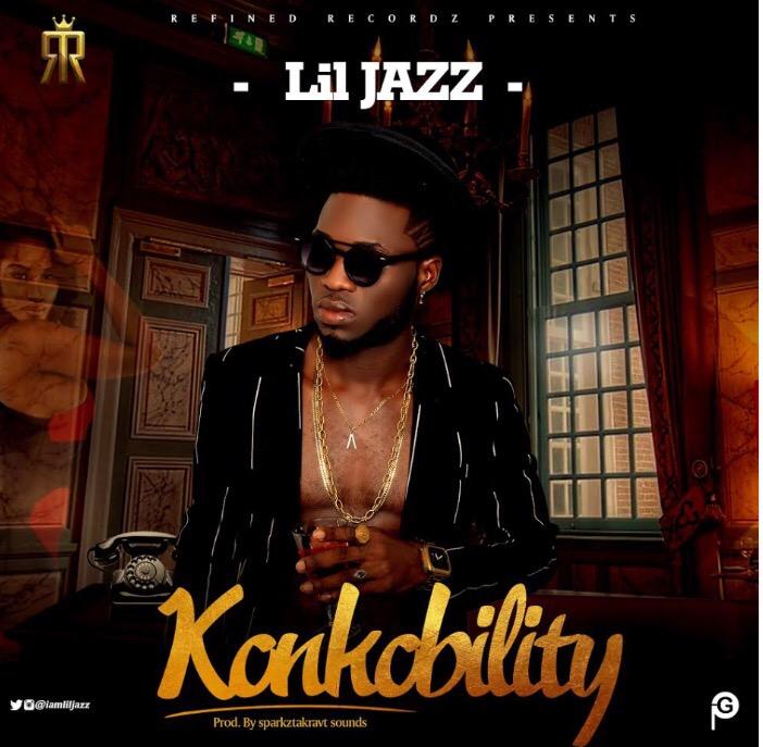 MUSIC: Lil Jazz -Konkobility