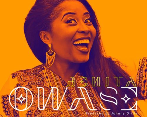 Download BENITA – OWASE mp3
