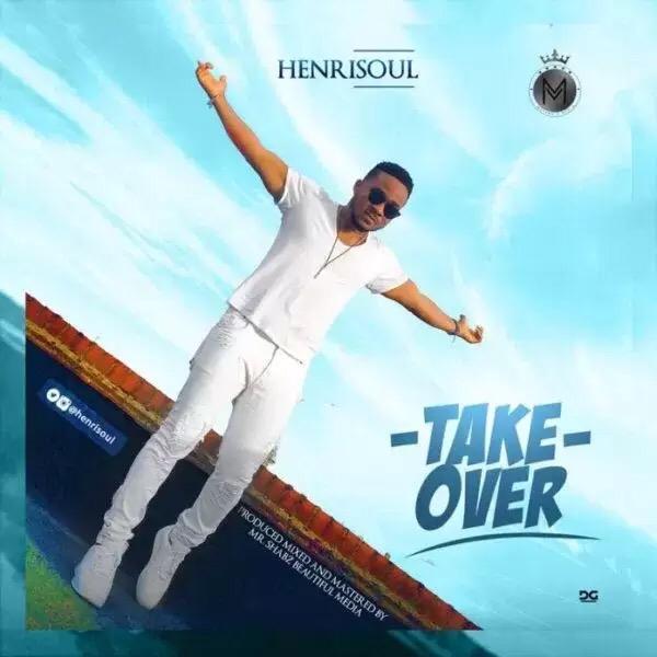 Download HENRISOUL – TAKEOVER song