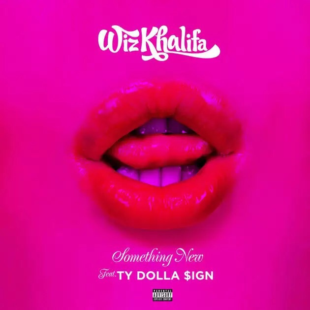 Download Wiz Khalifa - Something New ft TY Dolla Sign MP3