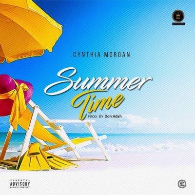 Download Cynthia Morgan – Summer Time MP3