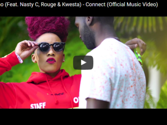 VIDEO: MS COSMO FT. NASTY C, ROUGE & KWESTA – CONNECT