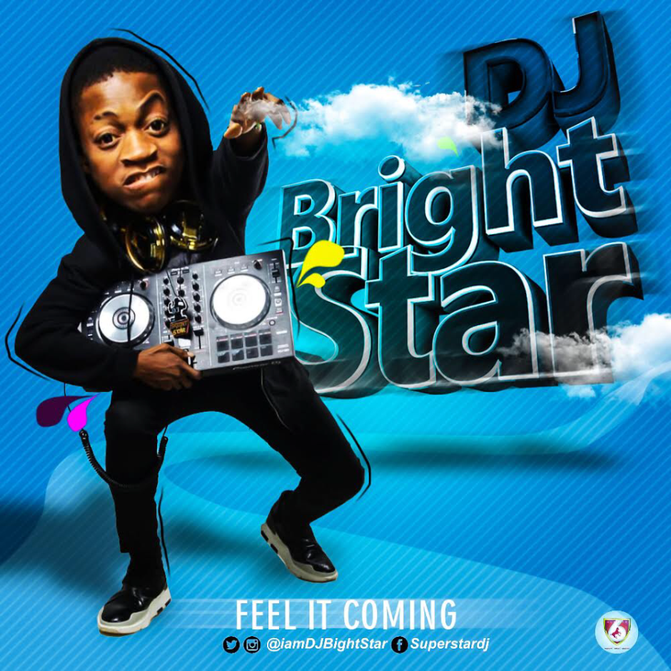 DJ Bright StaR - Feel It Coming