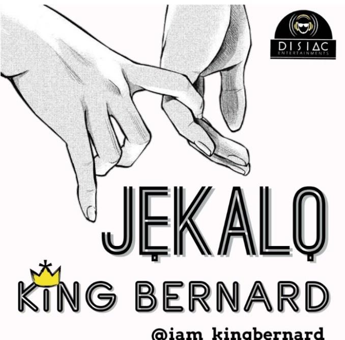 KING BERNARD RELEASES NEW MUSIC TITLED