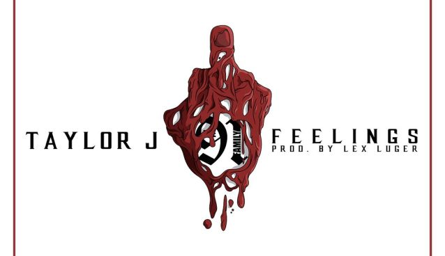 Taylor J - Feelings (Prod by Lex Luger)